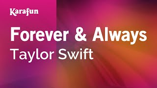 Karaoke Forever & Always - Taylor Swift *
