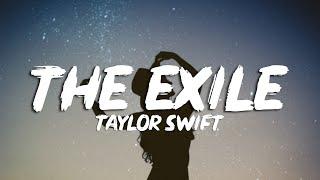 Taylor Swift - exile (Lyrics). feat (Bon Iver)