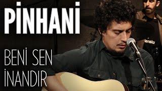 Pinhani - Beni Sen İnandır (JoyTurk Akustik)