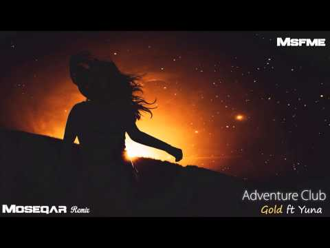 Vocal Chill Trap I Adventure Club Ft Yuna - Gold (Moseqar remix)