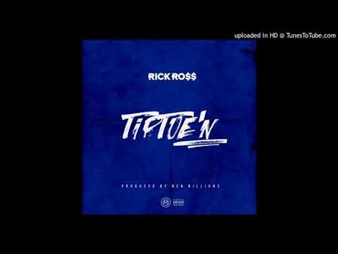 Rick Ross - TipToe'N (Official Audio)