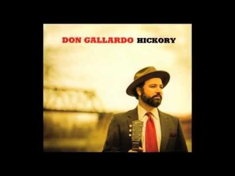 DON GALLARDO - HICKORY - EPK
