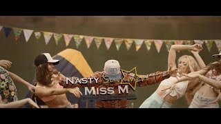 Miss M - Nasty Summer Official Video