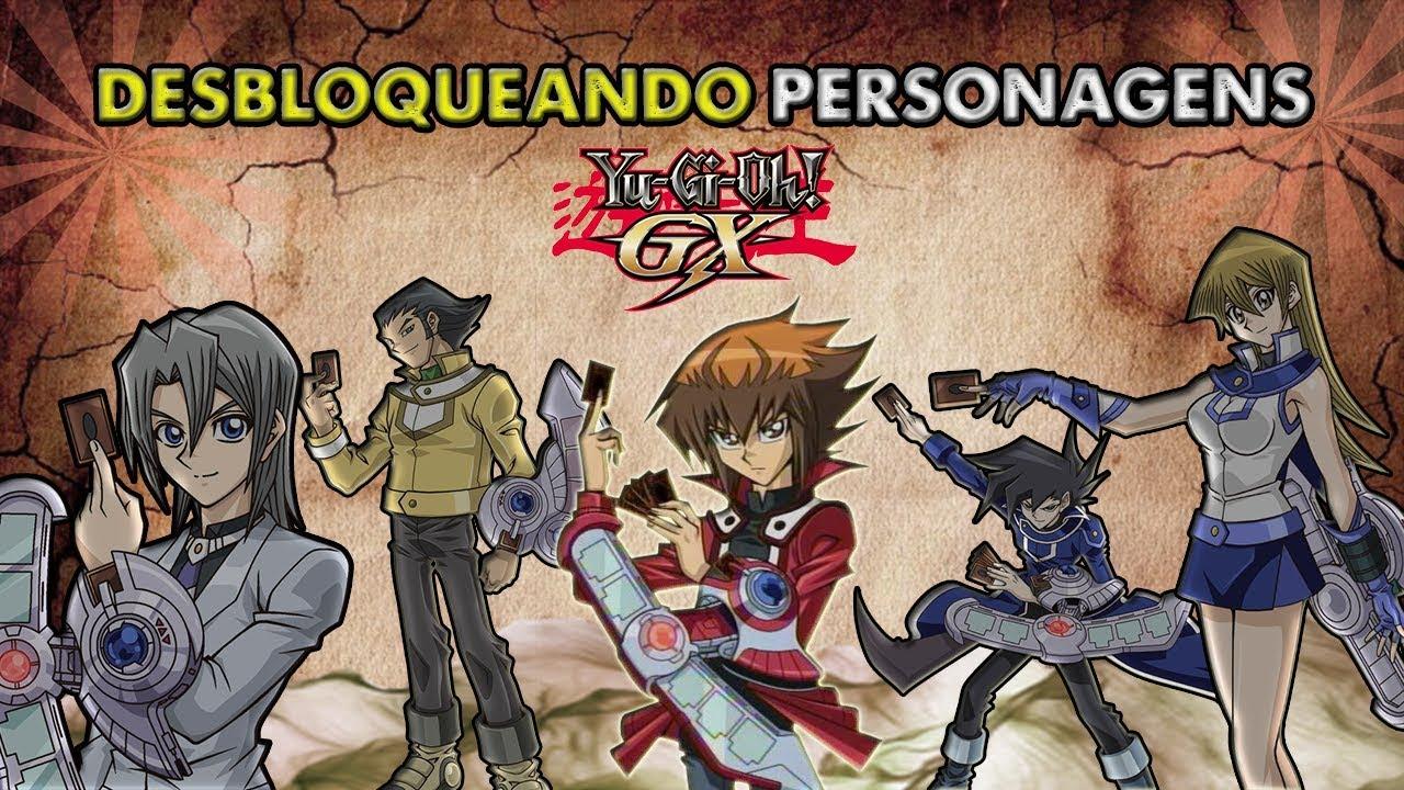 Como Desbloquear Todos Os Personagens Do Yu Gi Oh Gx Duel Links