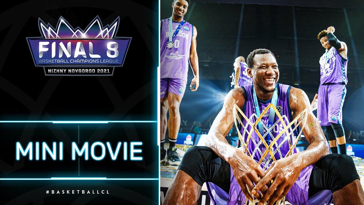 Mini Movie | Final 8 Nizhny Novgorod | Basketball Champions League 2020/21