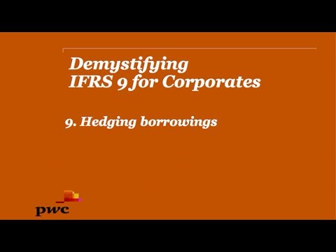 PwC Demystifying IFRS9 for Corporates 9. Hedging borrowings