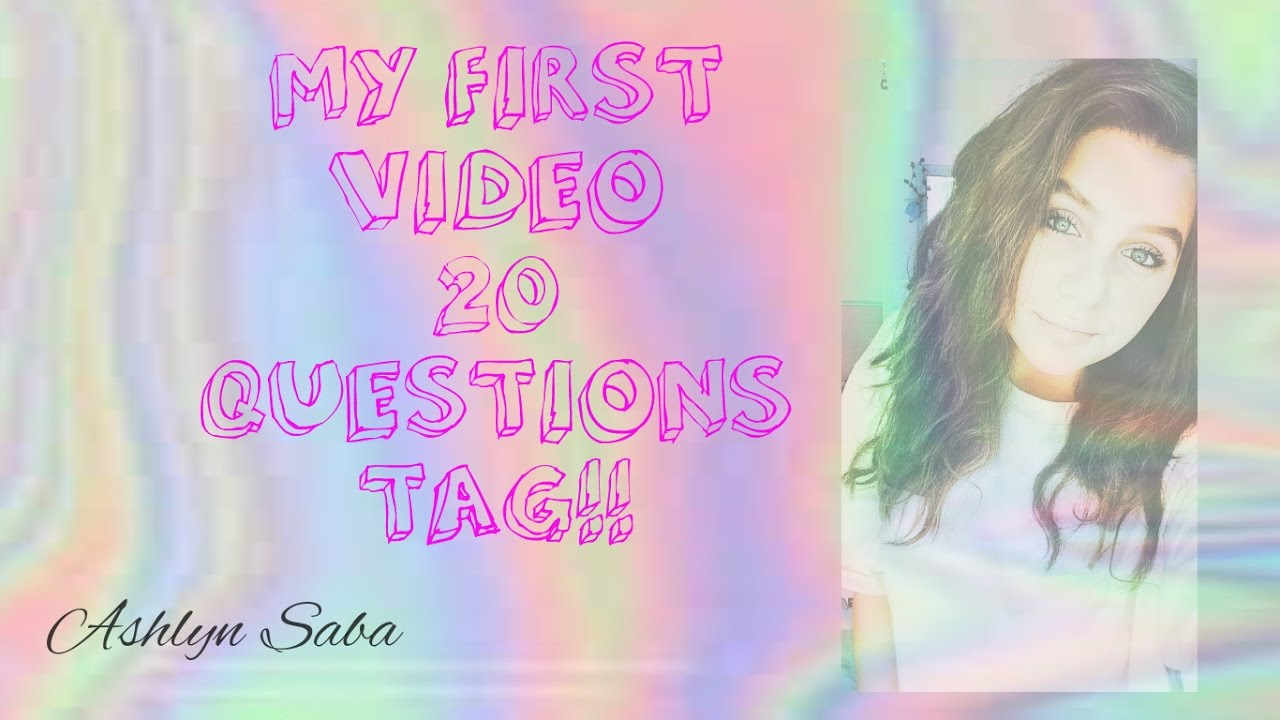 first video tag questions
