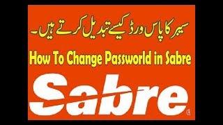 How To Change Sabre Password Urdu   Sabre Ka password Change krna Hindi