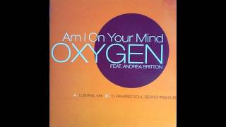 Oxygen ft. Andrea Britton – Am I On Your Mind (D.Ramirez Soul Searching Dub) [HD]‎