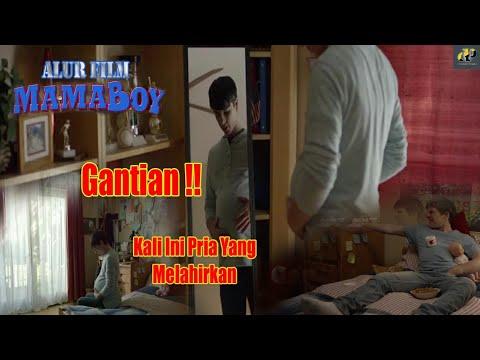 """Download Pria Ini Rela Gantiin Kekasihnya    Alur Film """" Mama Boy """" 2017"""