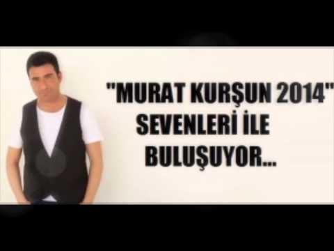 Murat Kursun Bir Arak ver 2014