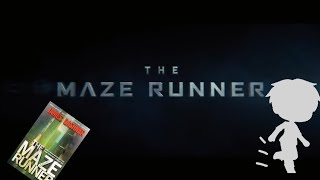 Trailer The Maze Runner/Gacha life