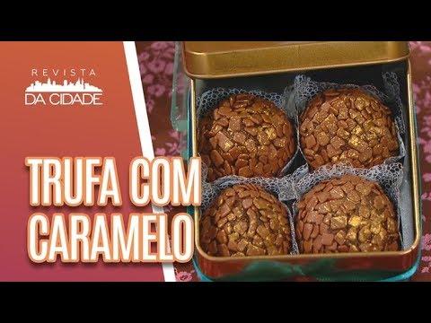 Faça E Venda: Trufa Com Recheio De Caramelo - Revista Da Cidade (24/04/18)