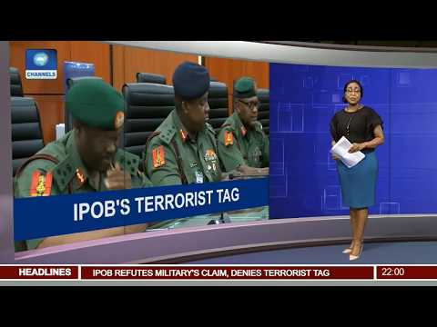 Nigerian Military Declares IPOB Terrorist Organisation Pt.1 |News@10| 15/09/17