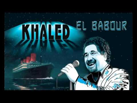 el babour cheb khaled mp3