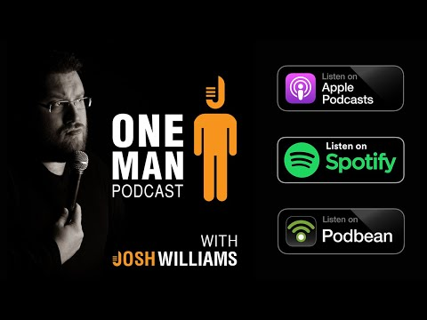 One Man Podcast Episode #5