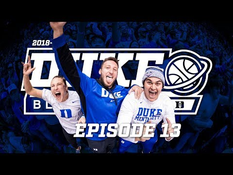 2018-19 Duke Blue Planet | Episode 13