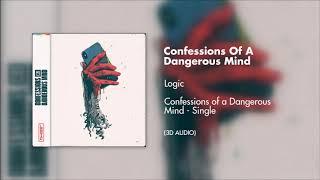 Logic - Confessions of a Dangerous Mind (3D AUDIO)