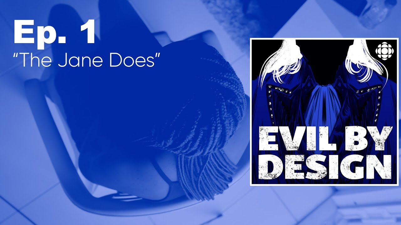 """Download Evil By Design: Ep. 1 - """"The Jane Does"""""""