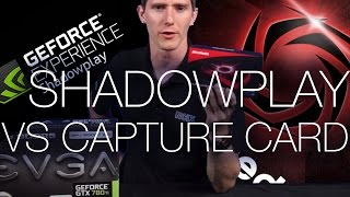 Capture Card vs Capture Software ft. Avermedia and NVIDIA Shadowplay