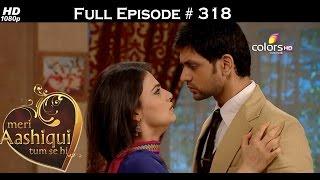 Meri Aashiqui Tum Se Hi - 25th August 2015 - मेरी आशिकी तुम से ही - Full Episode (HD)