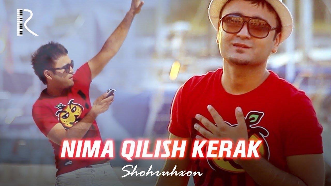 Shohruhxon - Nima qilish kerak (Official music video)