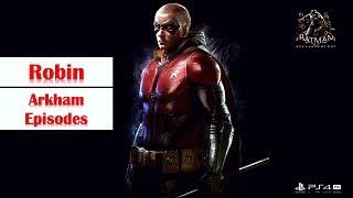 Batman: Arkham Knight - 100% Walkthrough No Commentary - Part 6: Robin [PS4 PRO]