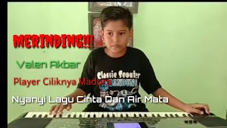 Cinta Dan Air Mata - Valen Akbar - Sang Player Cilik Cover