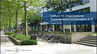 Business, Technology & Innovation - Lecture 13 - Implementation of Innovation & IT; Exam Review