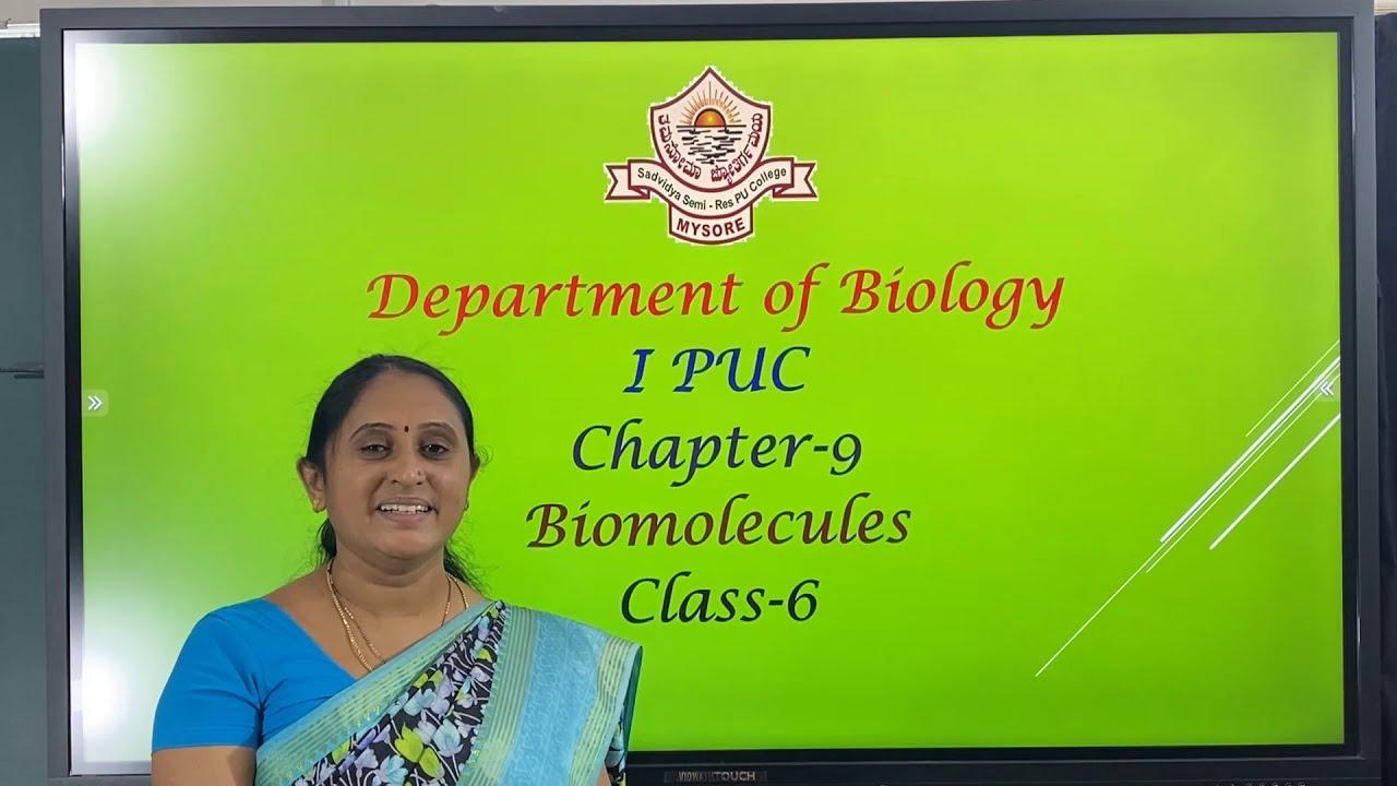 I PUC |  BIOLOGY | BIO-MOLECULES - 06