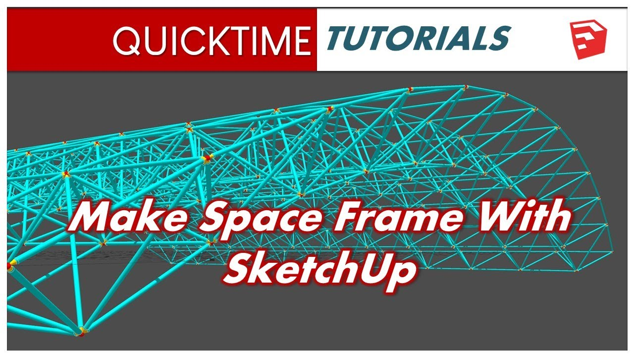 Make Space Frame with Sketchup (Component Spray & s4u Components)