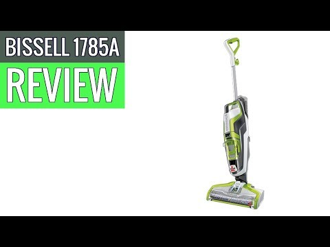 BISSELL 1785A CrossWave Floor and Carpet Cleaner 2019 review