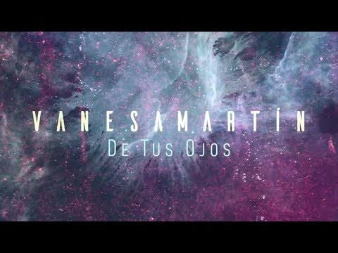 Vanesa Martín - De Tus Ojos (Lyric Video)