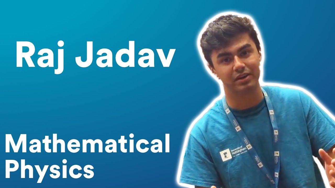 Raj Jadav - Mathematical Physics