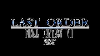 Last Order: Final Fantasy VII - FanDub