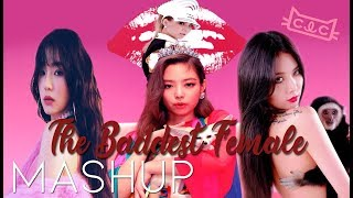 "K-Pop Girls MASHUP ""The Baddest Female"" | BlackPink x CLC x Red Velvet x Hyuna x CL"