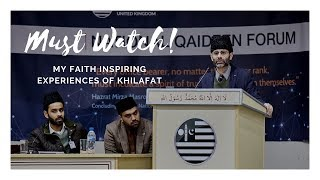 NEW MUST WATCH! Faith Inspiring incidents related to Khilafat (Qaideen Forum)