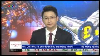 Bản tin tài chính kinh doanh VTV1 buổi trưa ngày 19/10/2015