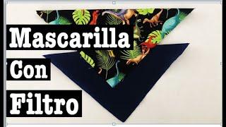 Como Hacer una Mascarilla con Filtro en Casa/How to Make a Filter Mask at Home /Fabric Face Mask/DIY