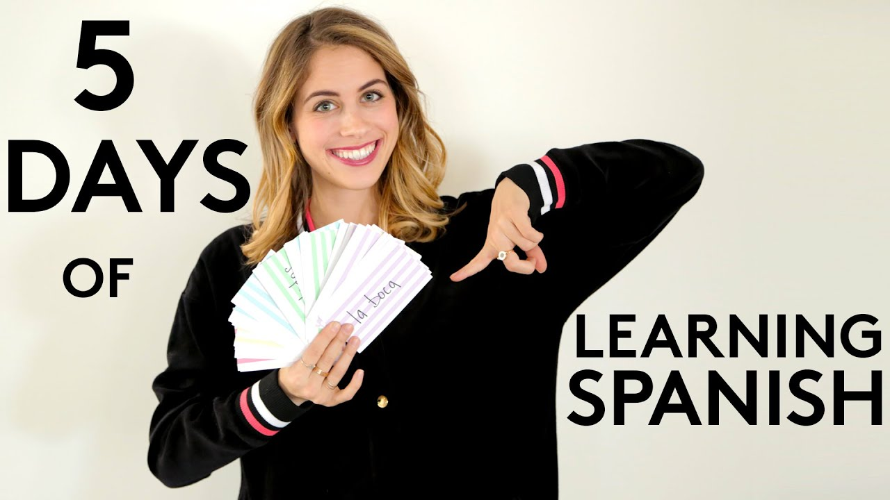 5 Days Of Learning Spanish | Try Living With Lucie ...