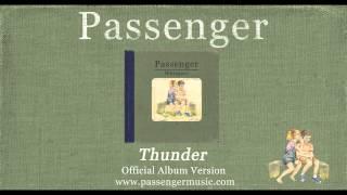 Passenger - Thunder (Official Album Audio)