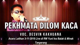 Download Mp3 Pekhmata Dilom Kaca - Voc. Desvin Kakhuana - Cipt. Tarwis Tumbai - Cover Lagu La