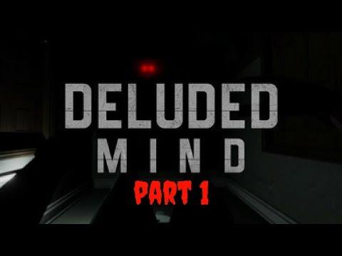 DELUDED MIND Horror Game New Release Outlast Gameplay Walkthrough Jumpscare Scared Gamer