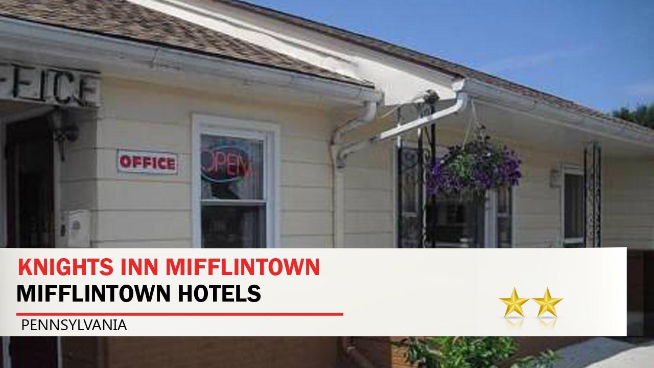 Knights Inn Mifflintown Mifflintown Hotels Pennsylvania Youtube
