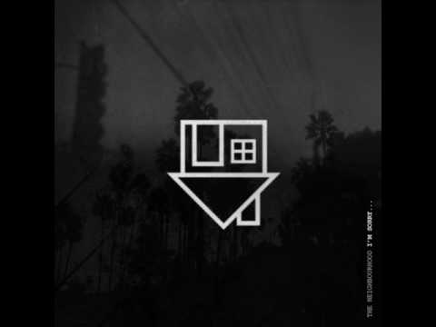 The Neighbourhood - Female Robbery (EP Version)