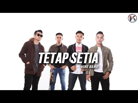 Tetap Setia - Vibe Band  ( Lirik Lagu )