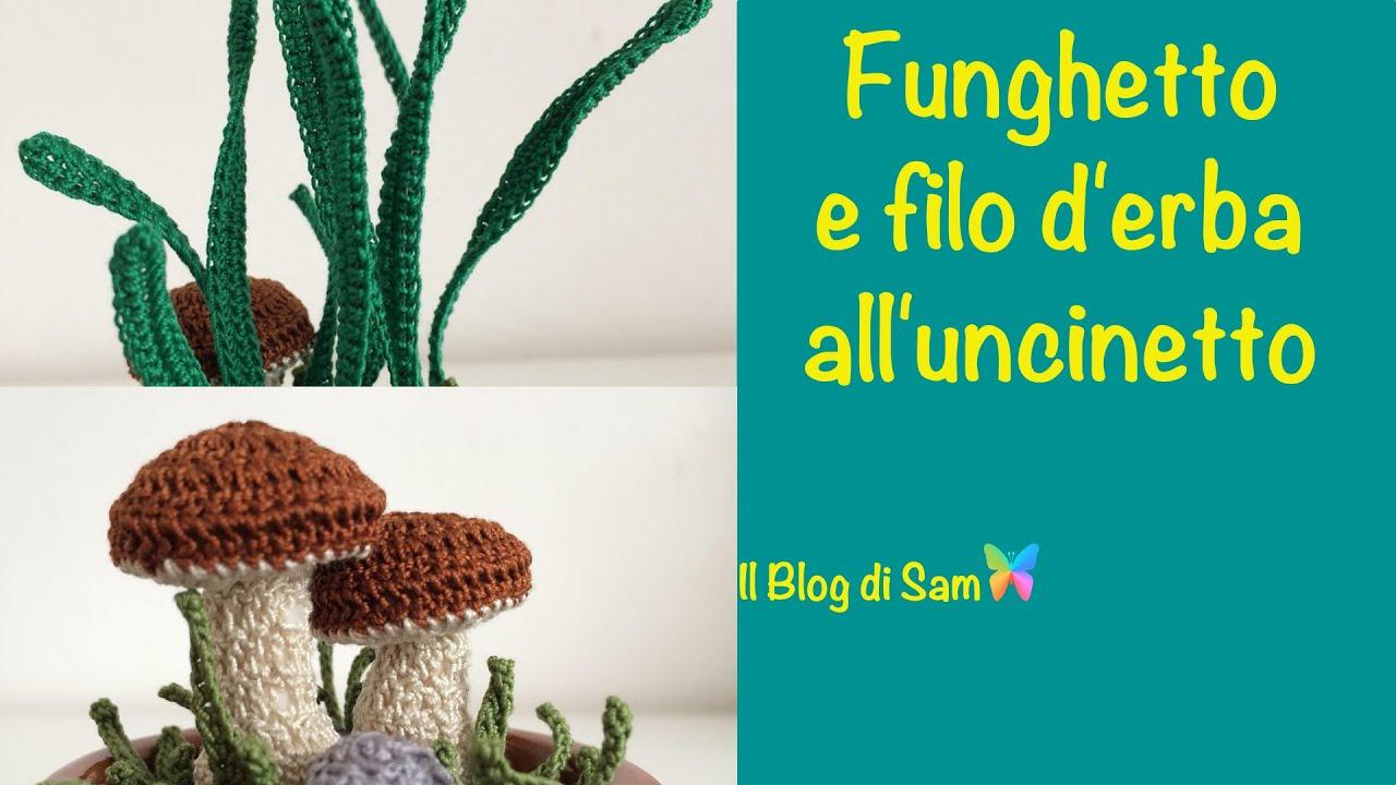 Spiegazione del Funghetto e del filo d'erba all'uncinetto