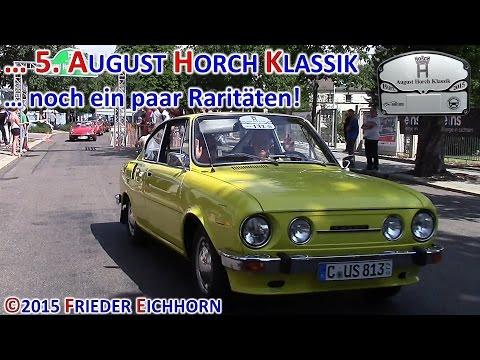 5. August Horch Klassik ... noch ein paar Raritäten, letzter Teil ...
