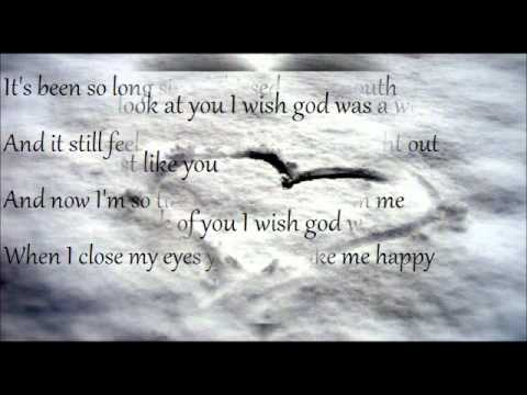 Humane - Wish God was a woman Lyrics