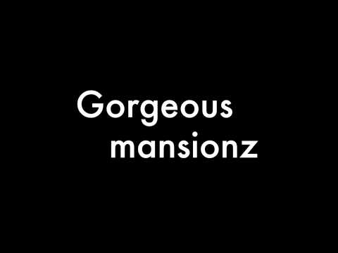 Mansionz - Gorgeous (Lyrics)